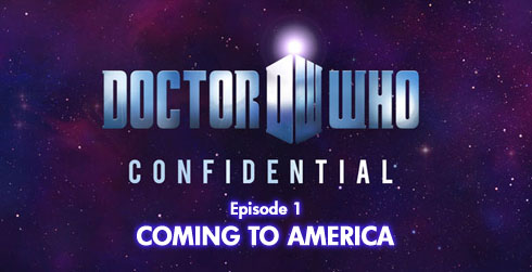 Doctor Who Confidential 6.01 Coming To America