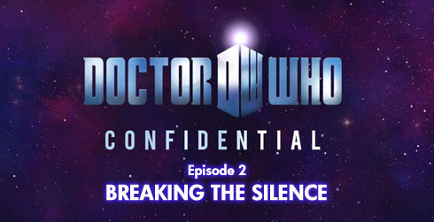 Doctor Who Confidential 6.02 Breaking The Silence