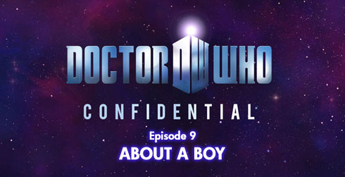 Doctor Who Confidential s06e09 Аbout a Boy