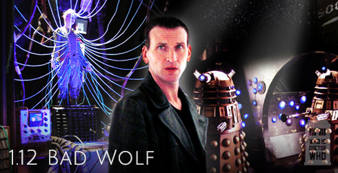 Doctor Who s01e12 Bad Wolf