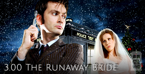 Doctor Who s03e00 The Runaway Bride