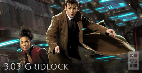 Doctor Who s03e03 Gridlock