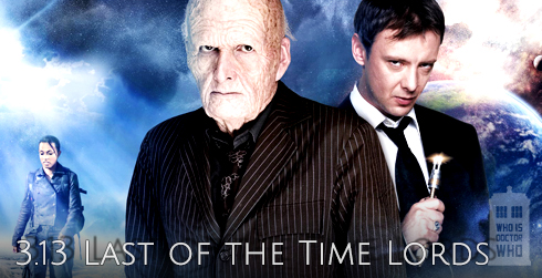 Doctor Who s03e13 Last of the Time Lords