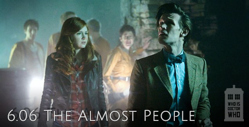 Doctor Who s06e06 The Almost People