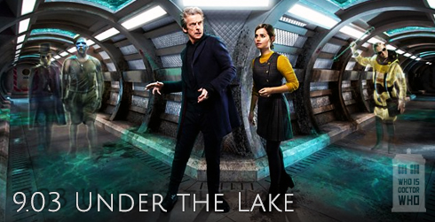 Doctor Who s09e03 Under the Lake