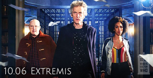 Doctor Who s10e06 Extremis