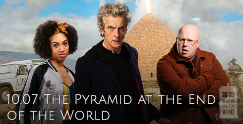 Doctor Who s10e07 The Pyramid at the End of the World