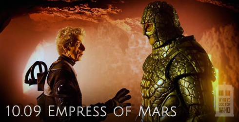 Doctor Who s10e09 Empress of Mars