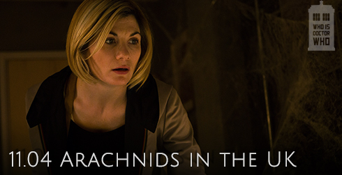 Doctor Who s11e04 Arachnids in the UK