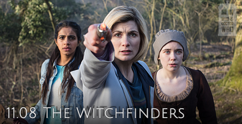 Doctor Who s11e08 The Witchfinders