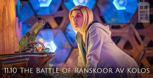 Doctor Who s11e10 The Battle of Ranskoor Av Kolos