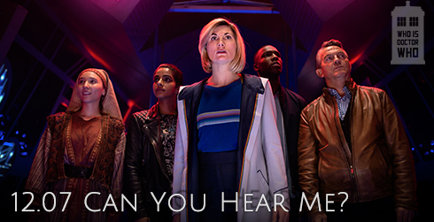 Doctor Who s12e07 Can You Hear Me?